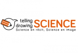 Colloque « Telling Science, drawing Science – Science en récit, Science en image »