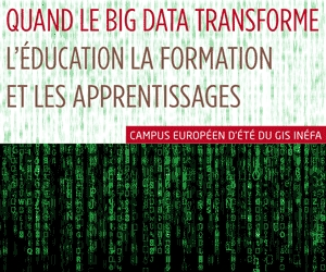 Quand le « big data » transforme l'éducation, la formation et les apprentissages