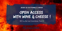 25 octobre...Open Access with wine & cheese !
