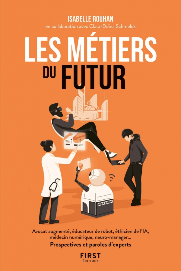 Quels métiers exercera-t-on demain ?